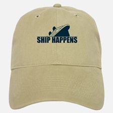 Ship Happens Baseball Baseball Cap