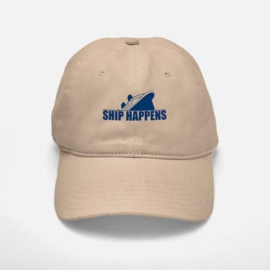 Ship Happens Baseball Baseball Cap