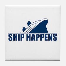 Ship Happens Tile Coaster