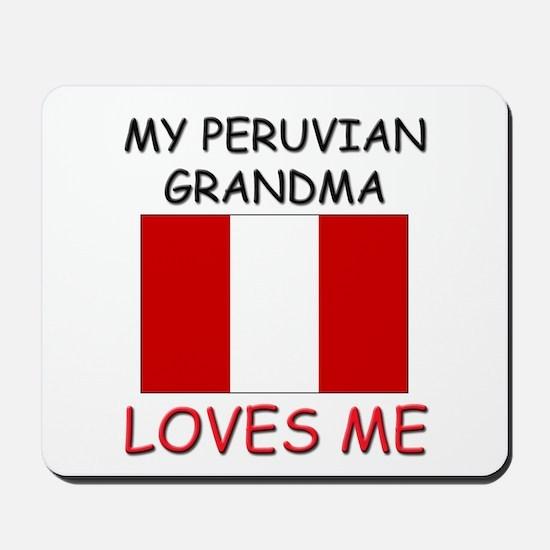 My Peruvian Grandma Loves Me Mousepad