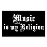 Music is my Religion Rectangle Sticker