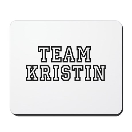 Team Kristin ~ Mousepad
