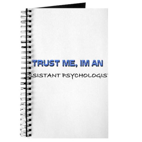 Trust Me I'm an Assistant Psychologist Journal