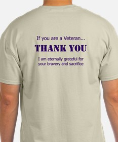 If you are a Veteran... T-Shirt