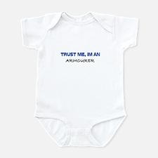 Trust Me I'm an Armourer Infant Bodysuit