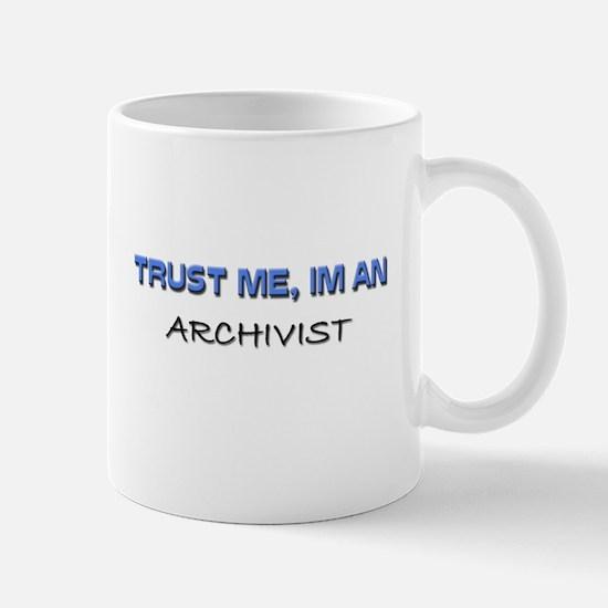 Trust Me I'm an Archivist Mug