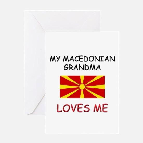 My Macedonian Grandma Loves Me Greeting Card