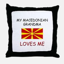 My Macedonian Grandma Loves Me Throw Pillow