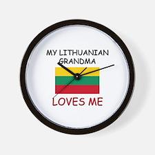 My Lithuanian Grandma Loves Me Wall Clock