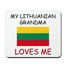 My Lithuanian Grandma Loves Me Mousepad
