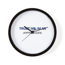 Trust Me I'm an Appraiser Wall Clock