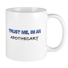 Trust Me I'm an Apothecary Mug