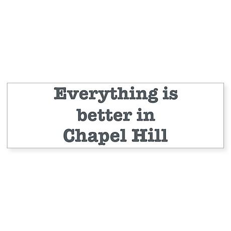 Better in Chapel Hill Bumper Sticker (50 pk)