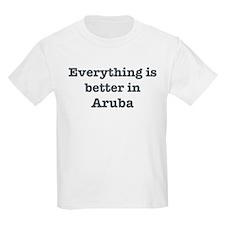 Better in Aruba T-Shirt