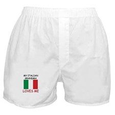 My Italian Grandma Loves Me Boxer Shorts