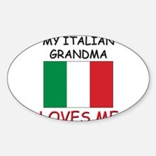 My Italian Grandma Loves Me Oval Decal