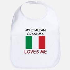 My Italian Grandma Loves Me Bib