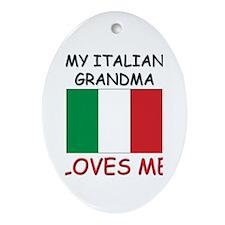 My Italian Grandma Loves Me Oval Ornament