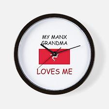 My Manx Grandma Loves Me Wall Clock