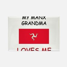 My Manx Grandma Loves Me Rectangle Magnet