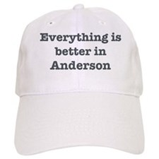 Better in Anderson Baseball Cap