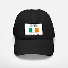 My Irish Grandma Loves Me Baseball Hat