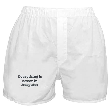 Better in Acapulco Boxer Shorts