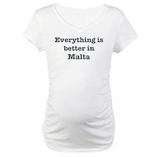 Better in Malta Shirt