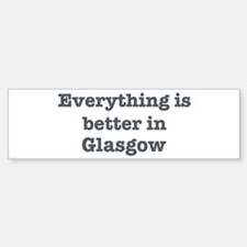 Better in Glasgow Bumper Car Car Sticker