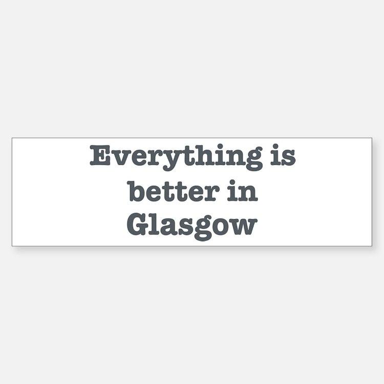 Better in Glasgow Bumper Car Car Sticker