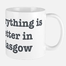Better in Glasgow Small Small Mug