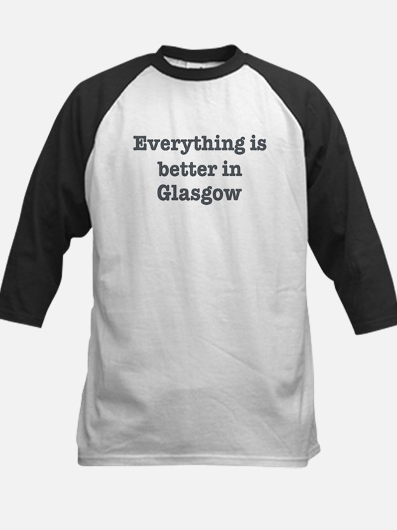 Better in Glasgow Tee