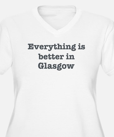 Better in Glasgow T-Shirt