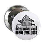 "Robot Overlords 2.25"" Button"