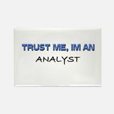 Trust Me I'm an Analyst Rectangle Magnet