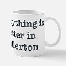 Better in Fullerton Mug