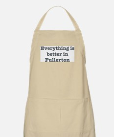Better in Fullerton BBQ Apron