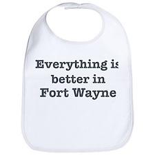 Better in Fort Wayne Bib