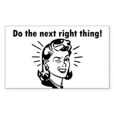 Do the Next Right Thing Rectangle Decal