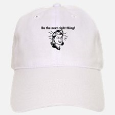 Do the Next Right Thing Baseball Baseball Cap
