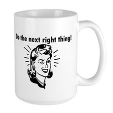 Do the Next Right Thing Mug