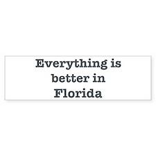 Better in Florida Bumper Car Sticker