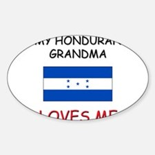 My Honduran Grandma Loves Me Oval Decal