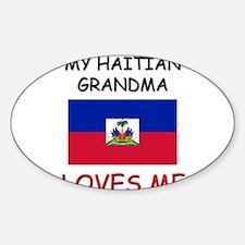 My Haitian Grandma Loves Me Oval Decal