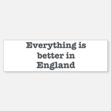 Better in England Bumper Car Car Sticker