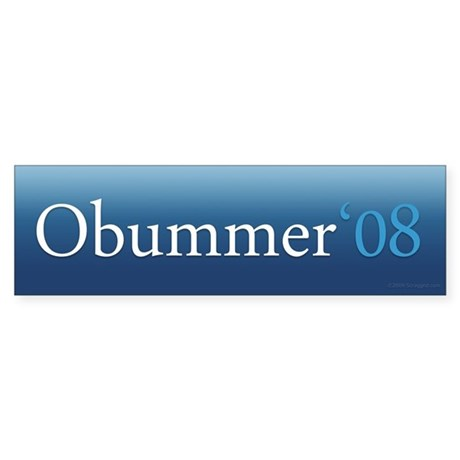 Obummer '08 bumper sticker