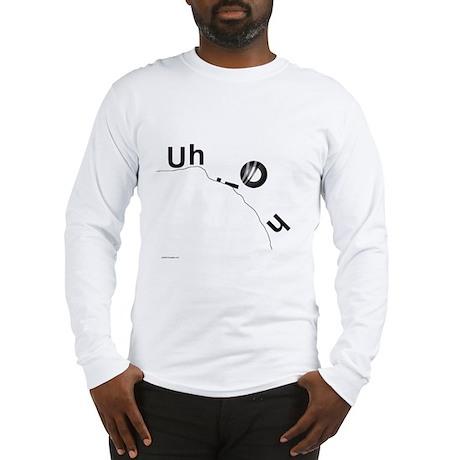 Uh Oh! Long Sleeve T-Shirt