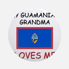 My Guamanian Grandma Loves Me Ornament (Round)