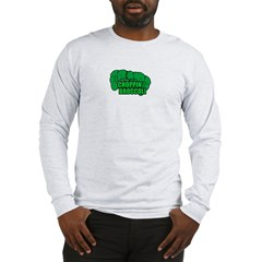 Choppin' Broccoli Long Sleeve T-Shirt