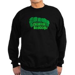 Choppin' Broccoli Sweatshirt (dark)